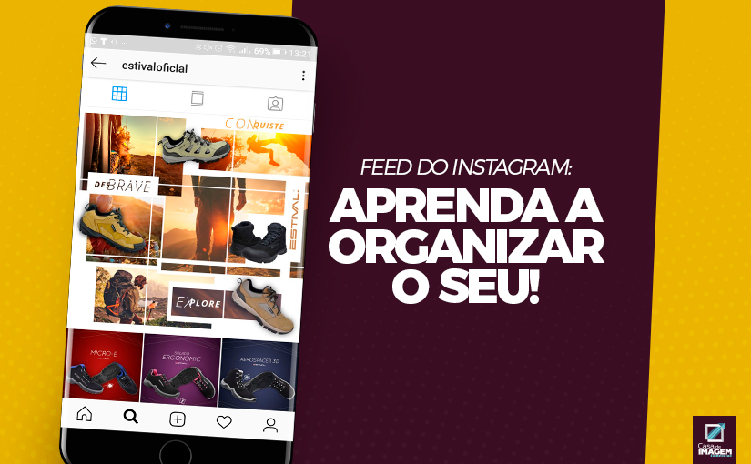 Aprenda a organizar seu Feed do Instagram